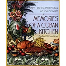 Memories of a Cuban Kitchen: More Than 200 Classic Recipes (Lifestyles General)
