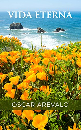 Vida Eterna por Oscar Arevalo