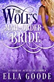 The Wolf's Mail-Order Bride (A Sexy Shifter Mate Love Story) by Ella Goode front cover