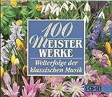100 Meisterwerke, Welterfolge der klassischen Musik, Vol. 1 - Vol. 5