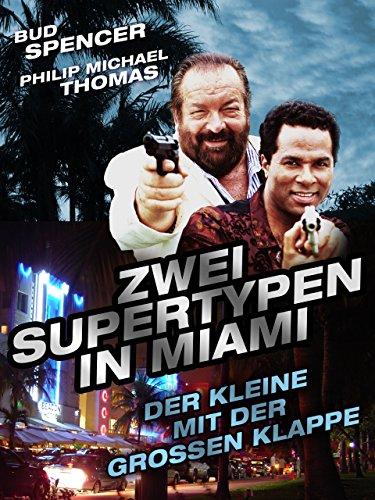 Zwei Supertypen in Miami: Der Kleine mit der großen Klappe (Klappe Kurze)