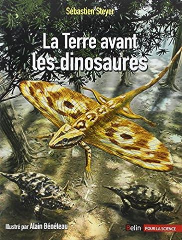 Dinosaures Fossiles - La Terre avant les