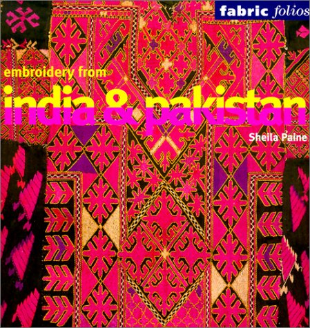 Embroidery from India and Pakistan (Fabric Folios)