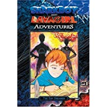 Shark Boy and Lava Girl Adventures: Book 1: The Day Dreamer by Robert Rodriguez (2005-05-25)