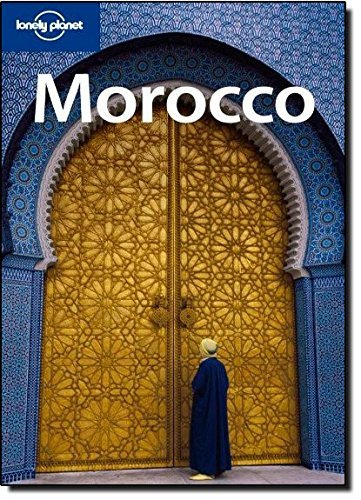 Lonely Planet Morocco (Country Travel Guide) by Paul Clammer (2009-02-01)