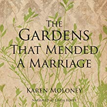 The Gardens That Mended a Marriage