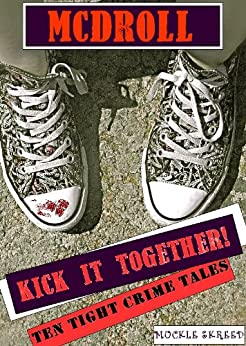 KICK IT TOGETHER! by [McDroll]
