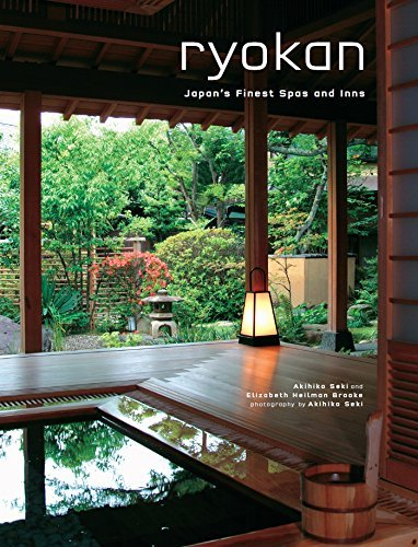 Ryokan: Japan's Finest Spas and Inns by Akihiko Seki (2007-12-15)