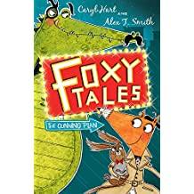 The Cunning Plan: Book 1 (Foxy Tales)
