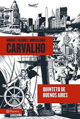Quinteto de Buenos Aires por Manuel Vázquez Montalbán