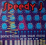 Something For Your Mind - Remix [Vinyl Single] -