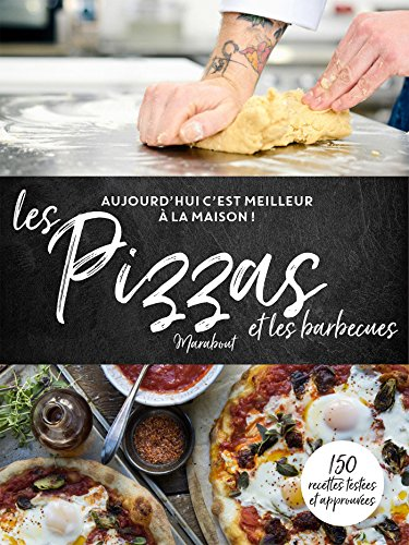 Les pizzas et les barbecues par Collectif