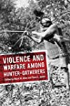 Violence and Warfare among Hunter-Gat...