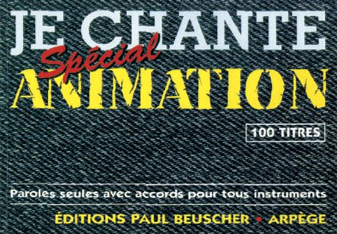 Partition : Je chante special animation