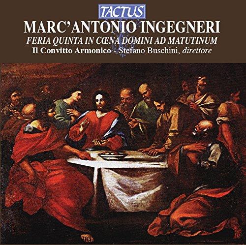 Ingegneri Marc'Antonio : Musica Per la Liturgia Del Giovedi Santo