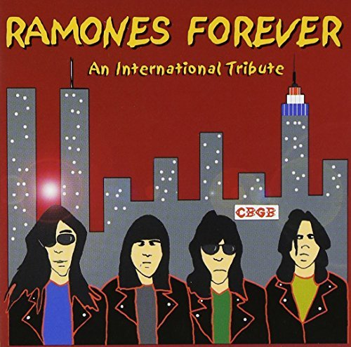 Ramones Forever: Int'l Tribute by Ramones Forever-An International Tribute (2002-06-11)