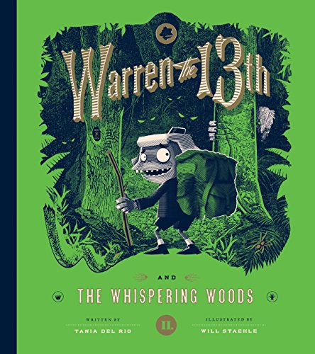 Warren the 13th and the Whispering Woods: A Novel Stahl 13