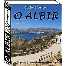 Costa Blanca: O Albir (100 imagens) (2) (Portuguese Edition)