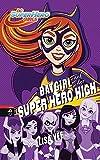 BATGIRL auf der SUPER HERO HIGH (Die SUPER HERO HIGH-Reihe, Band 3)