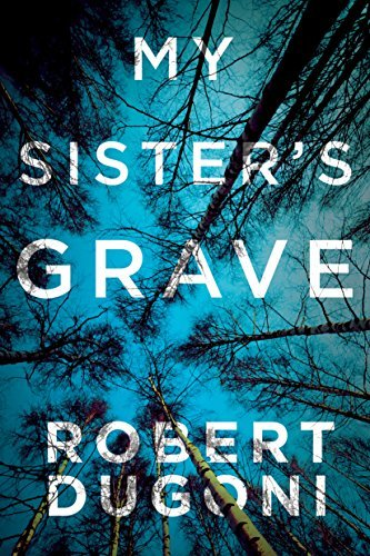 Buchseite und Rezensionen zu 'My Sister's Grave (The Tracy Crosswhite Series Book 1) (English Edition)' von Robert Dugoni