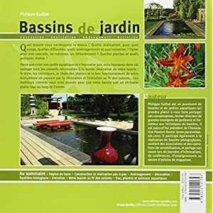 Bassins de jardin: Conception - réalisation - aménagement - entretien