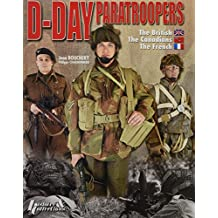 D-Day Paratroopers Volume 2: British, Canadian and French