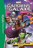 Les Gardiens de la Galaxie 06 - Le plan de Gamora