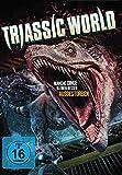 Triassic World - Manche Dinge bleiben besser ausgestorben
