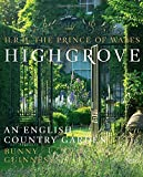 Highgrove: An English Country Garden by HRH the Prince of Wales (17-Feb-2015) Hardcover