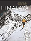 Himalaya: The Exploration and Conquest of the Greatest Mountains On Earth