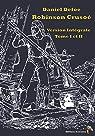Robinson Crusoé: Version Intégrale Tome I Et II par Defoe