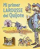 Image de Mi primer Larousse del Quijote (Larousse - Infantil / Juvenil - Castellano - A Partir De 5/6 Años)