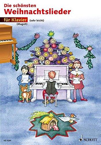 Die schönsten Weihnachtslieder: sehr leicht bearbeitet. Klavier.