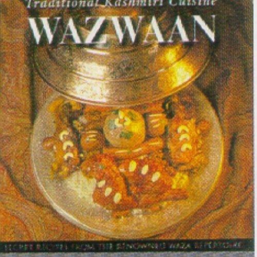 Wazwaan: Traditional Kashmiri Cuisine by Khan Mohammed Sharief (31-Dec-2007) Hardcover