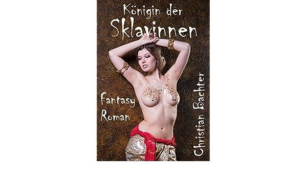 sklavin z fantasy sexgeschichten