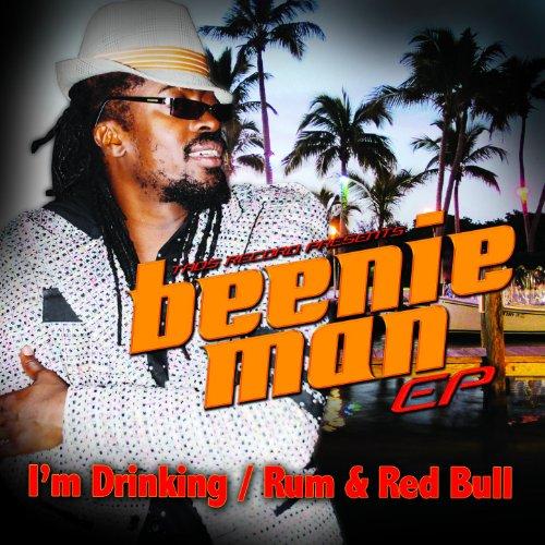 Beenie Man EP- I'm Drinking / ...