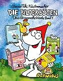 Die Bilderbögen: Band 1: Tikis gesammelte Werke - Werner Tiki Küstenmacher
