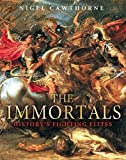 The Immortals: History's Fighting Elites by Nigel Cawthorne (2009-11-01)