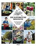 Die Naturküche der Havel: Eine Flusslandschaft, ihre Menschen und Rezepte bei Amazon kaufen
