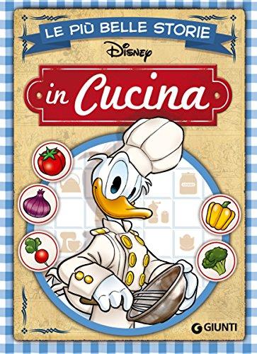 Le più belle storie in Cucina (Storie a fumetti Vol. 12) Le più belle storie in Cucina (Storie a fumetti Vol. 12) 61MHEDCCzoL
