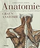Anatomie - Livre illustré avec les dessins originaux du grand classique Gray's Anatomie