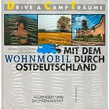 Mit dem Wohnmobil durch Ostdeutschland, Thüringen und Sachsen-Anhalt