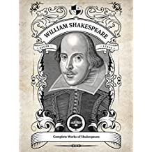 Oakshot Complete Works of William Shakespeare (Illustrated, Inline Footnotes) (Classics Book 4) (English Edition)