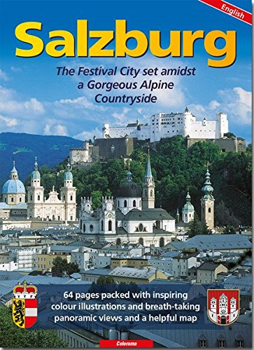 Salzburg: The Festival City and its beautiful surrounding countryside
