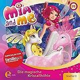Mia and me - Die magische Kristallhöhle - Das Original-Hörspiel zur TV-Serie, Folge 19 (Staffel 2)