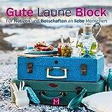 Gute Laune Block Koffer: Für Notizen und Botschaften an liebe Menschen