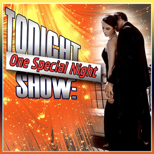 Tonight Show: One Special Night