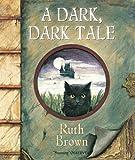 A Dark, Dark Tale.