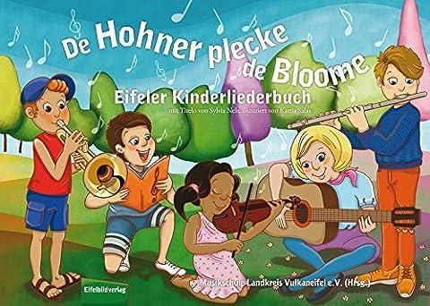 De Hohner plecke de Bloome: Eifler Kinderliederbuch (Weihnachten Läuten Glocken)