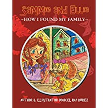 Sammie and Ellie: How I Found My Family (English Edition)